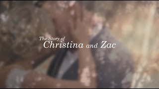 The Story of Christina and Zac
