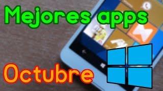 Las MEJORES APPS del mes de OCTUBRE (2016) - Windows Phone y Windows 10 Mobile