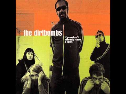 The dirtbombs the sharpest claws