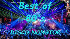 Best Of 80's DISCO Nonstop 1