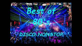 Best Of 80's DISCO Nonstop 1