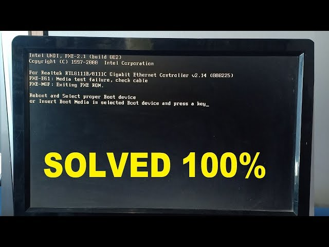 Solved] Reboot and select proper boot device error or Insert