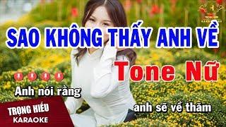 karaoke Sao Không Thấy Anh Về Tone Nữ Nhạc Sống | Trọng Hiếu