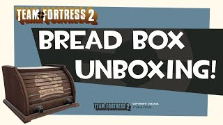 Tf2: Bread Box Unboxing!