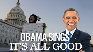 Repeat youtube video Barack and Michelle Obama Singing It's All Good by Ne-Yo and Cher Lloyd