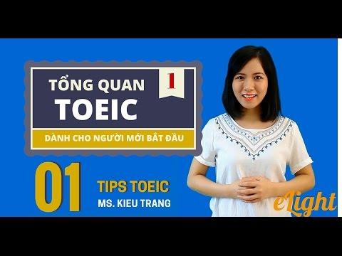 [Luyện thi TOEIC] Bài 1: Tổng quan về kì thi TOEIC