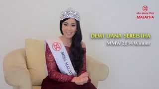 Special Message by Miss Malaysia World 2014 Winner, Dewi Liana Seriestha