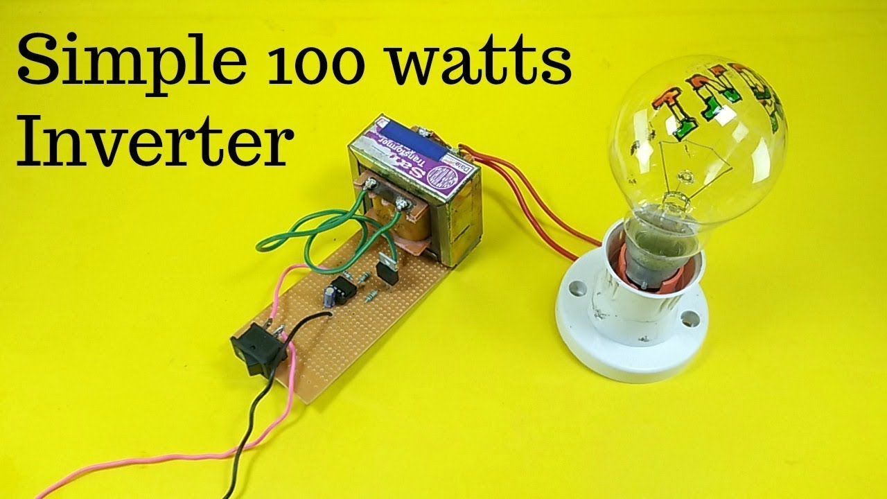 how to make simple 100 watts inverter 12v to 220v at home [ 1280 x 720 Pixel ]