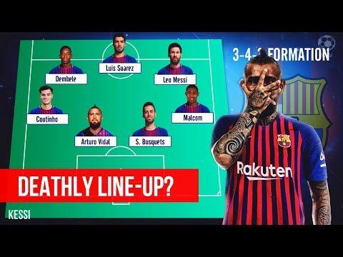 FC Barcelona ● Potential ATTACKING Line-Ups 2018/19 - Ft. Arturo Vidal, Malcom, Messi, Coutinho
