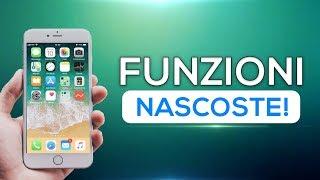13 FUNZIONI NASCOSTE di iPhone che (forse) NON CONOSCI! (2017) - iOS 11