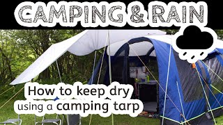 Putting up a Tarp Shelter & Using a Tarp with Your Tent - Stay Dry While Camping