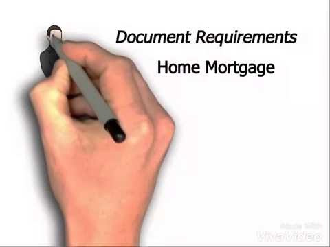 Documents For Home loan or Home Mortgage.
