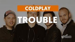 Trouble - Coldplay (aula de violão completa)