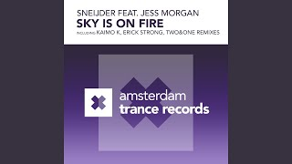 Sky Is On Fire (Two & One Remix)