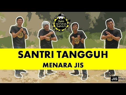 MENARA JIS - SANTRI TANGGUH (Official Music Video)