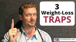 3 WEIGHT LOSS Traps to Avoid (Plus a bonus trap)