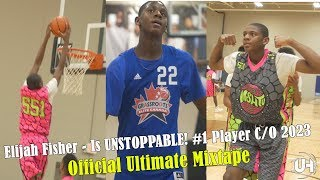Elijah Fisher - Is completely UNSTOPPABLE! #1 Player in Class of 2023 - Official Ultimate Mixtape