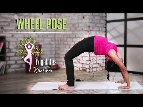 how-to-do-a-wheel-pose- -chakrasana---step-by-step- -yogalates-with-rashmi-ramesh- -mind-body-soul