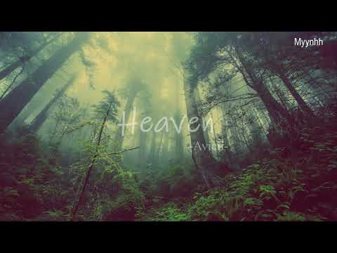 [Vietsub + Lyrics] Heaven - Avicii Ft. Chris Martin