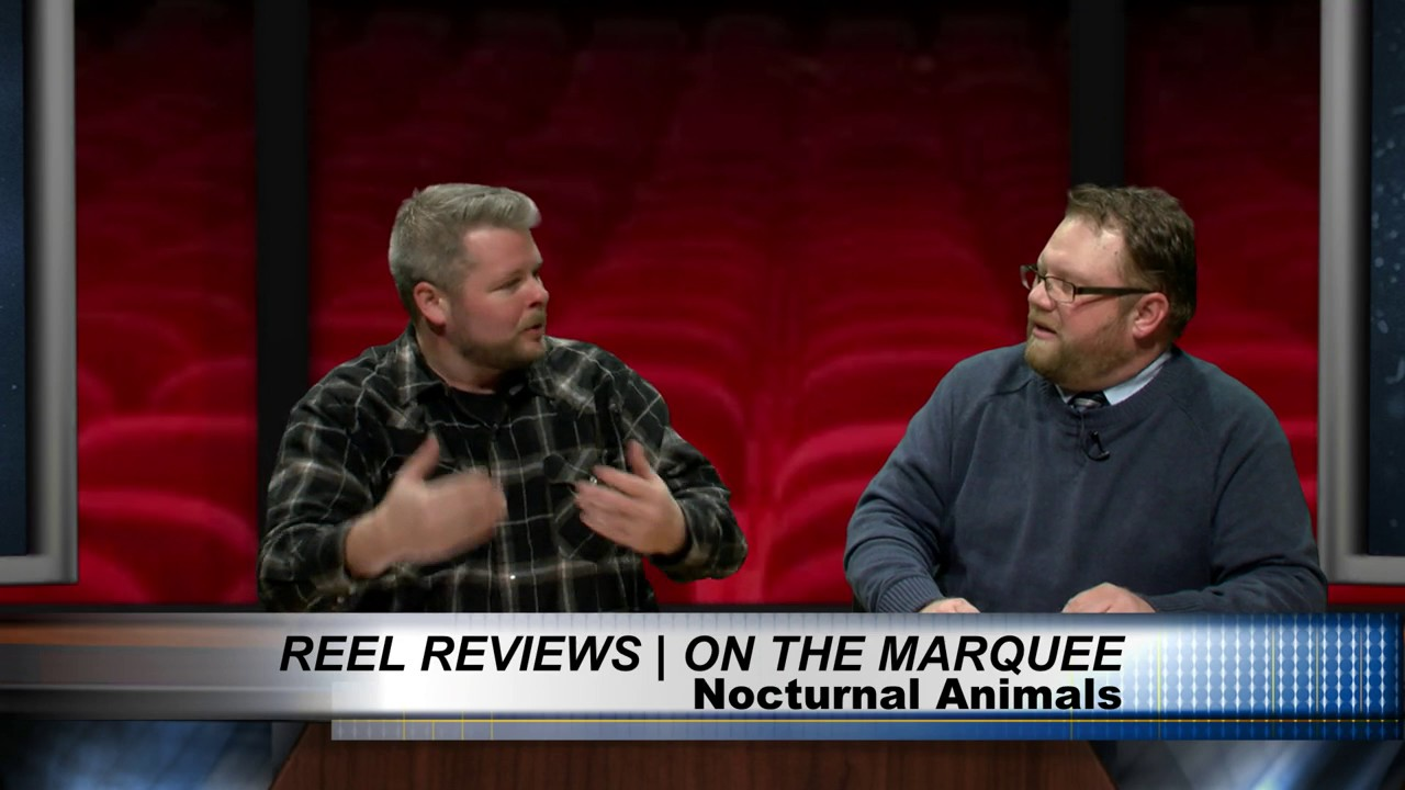 Reel Reviews Nocturnal Animals/Manchester By The Sea/Office ...