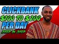 Clickbank For Beginners | How to make $100 to $200 per day with Clickbank 2018