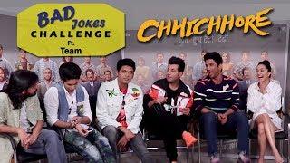 Sushant Singh Rajput   Shraddha Kapoor & Chhichhore Play Bad Jokes Challenge   Laugh Till You Cry