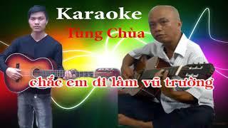 I Karaoke I Chế Tùng Chùa quá hay DNT Schannel