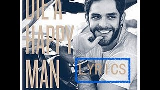 Thomas Rhett - Die a Happy Man (LYRICS)