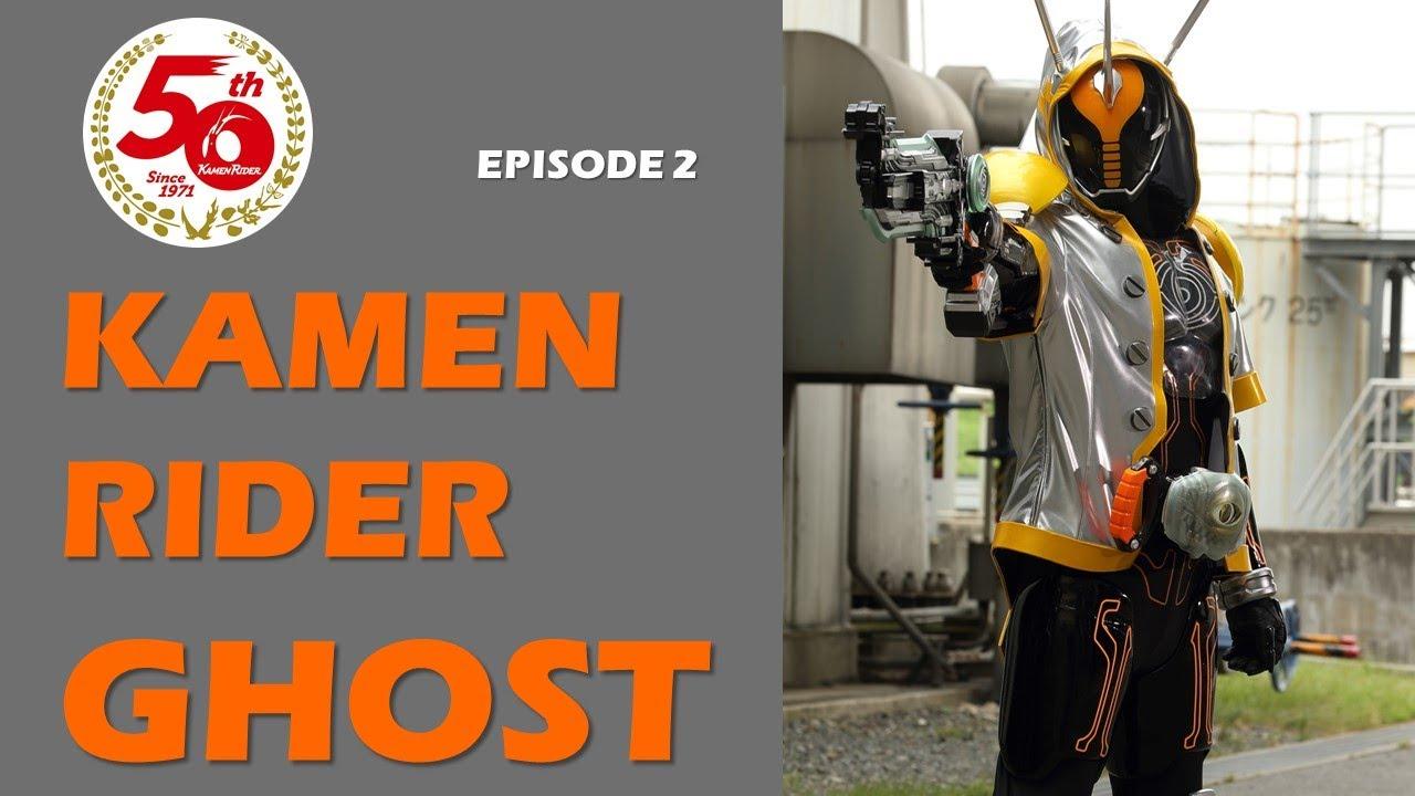 Download KAMEN RIDER GHOST (Episode 2)