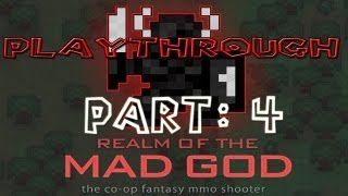 Realm of the Mad God Walkthrough: Part 4 - (PC / Playthrough / Gameplay) - GPV247