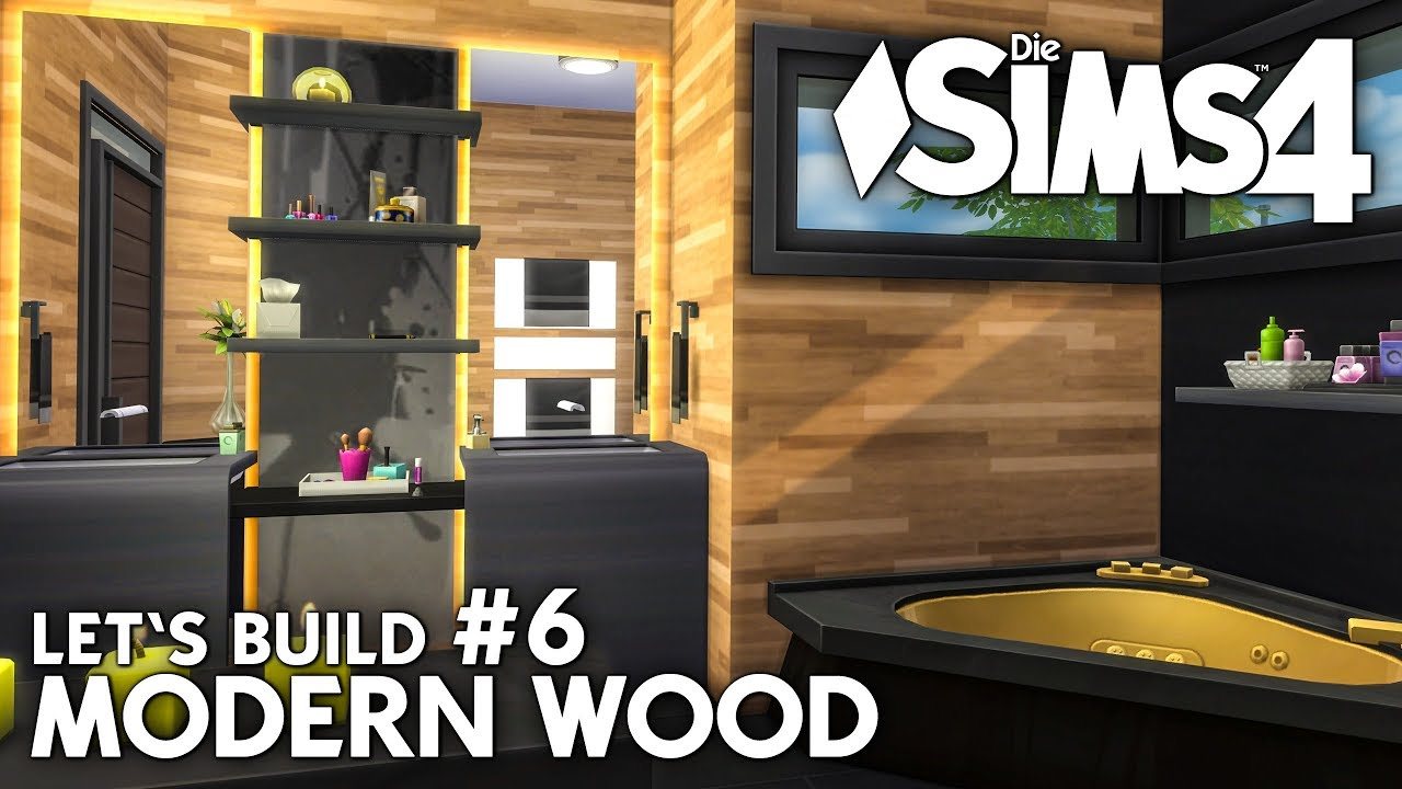 Modern Wood Haus bauen in Die Sims 4 | Let\'s Build #6: Wellness Bad ...
