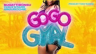 Download Bugatti Bonsu Feat. Chux Starr & Nina Ricchie - Go Go Gyal (Audio)