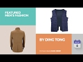 By Ding Tong Featured Men's Fashion