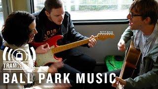 Ball Park Music - She Only Loves Me When I