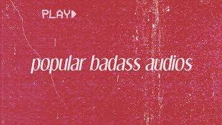 Badass Audios for Video Edits