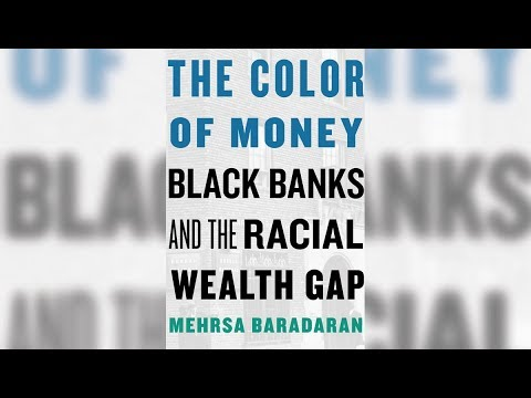 The Color of Money: Black Banks and the Racial Wealth Gap (1/3)