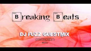 Breaking Beats Liquid Drum and Bass Mix Show - Dj Fuzz Guestmix
