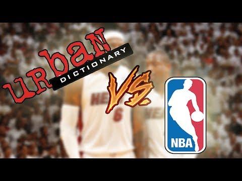 URBAN DICTIONARY VS NBA PLAYERS