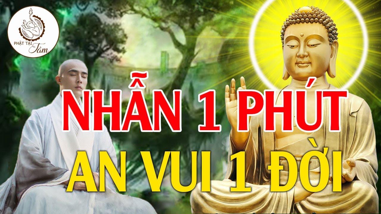 Phật Dạy Sống Ở Đời Phải Học Cách Nhẫn Nhịn 1 Điều Nhịn Là Chín Điều Lành _ Phật Tại Tâm