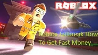 Roblox Jailbreak-How To Get Fast Money+Free VIP Server
