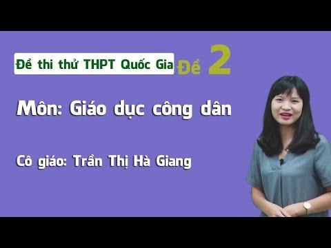 Đề thi thử THPT QG môn GDCD năm 2018 - Đề số 2 - Cô Trần Hà Giang