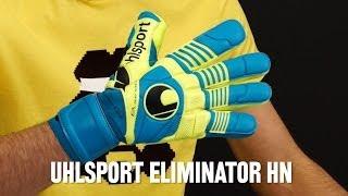 Review guantes Uhlsport Eliminator HN