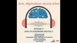 Info Kapsul Episod 1: Apa itu Digital Ekonomi Sarawak? (Melayu)