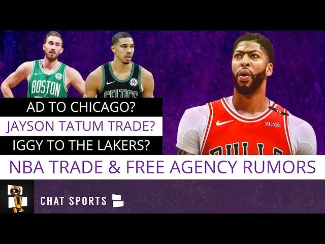 NBA Rumors On Anthony Davis To The Bulls, Gordon Hayward