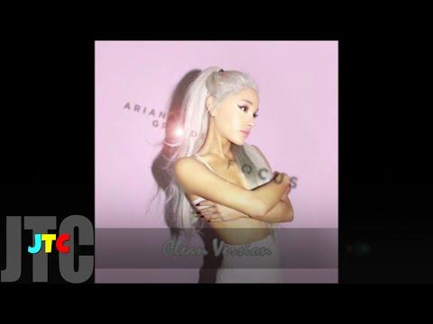 Ariana Grande - Focus (Clean)