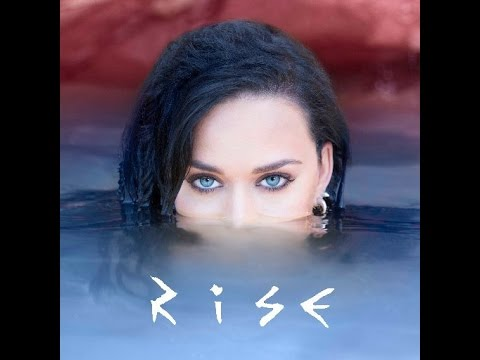 Rise  Katy Perry AUDIO