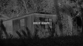 Derelict Desserts