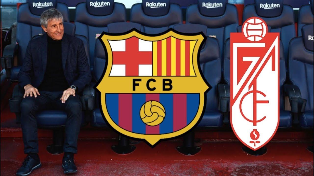 Barcelona Vs Granada La Liga 2020 Match Preview Quique Setien S First Match Youtube