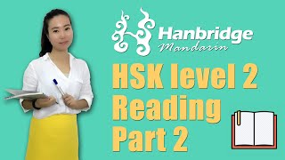 Chinese HSK Level 2: Reading Part 2 - Practice and Skills