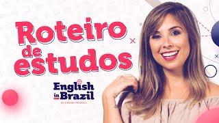 ROTEIRO PARA ESTUDAR INGLÊS EM CASA | English in Brazil